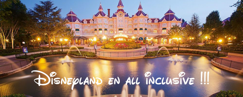 sejour disneyland all inclusive